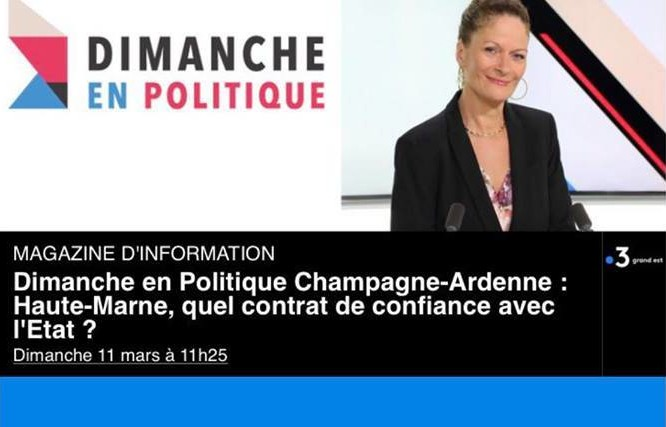 11/03/18 Dimanche en politique sur France 3 Champagne-Ardenne, présenté par Nicole Fachet